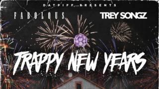 Fabolous x Trey Songz - Trappy New Years [FULL MIXTAPE]