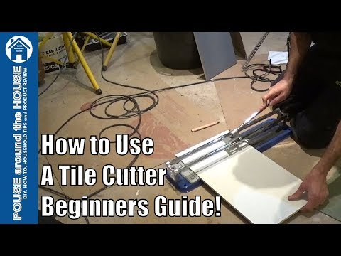 How to use a tile cutter to cut tiles. Cutting tiles made easy for DIY enthusiasts and beginners!