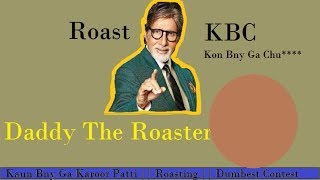 kon bny ga Karoor Patii || Roast || Daddy The Roaster