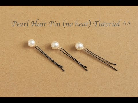 Pearl Hair Pin Tutorial (no heat) ^^