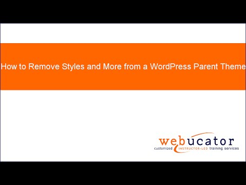 How to Remove Styles and More from a WordPress Parent Theme