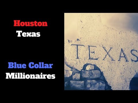 Hurricane Harvey will create Houston Texas Millionaires. Blue Collar Millionaires