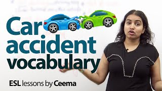 Car Accident Vocabulary - Free Spoken English lesson