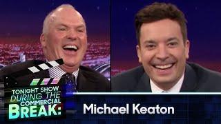 During Commercial Break Michael Keaton