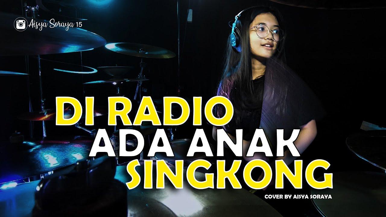 Download Gombloh & Arie Wibowo - Di Radio Ada Anak Singkong Drum Cover by Aisya Soraya MP3 Gratis