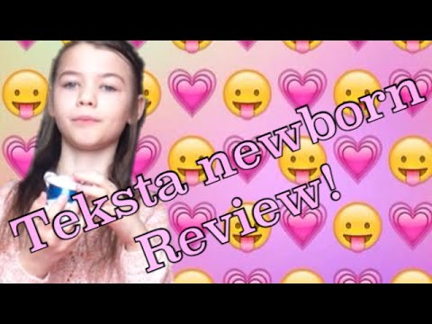 Teksta newborn review!