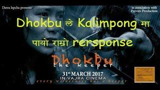 "Lepcha Movie ""Dhokbu"" - viewers response in Kalimpong"