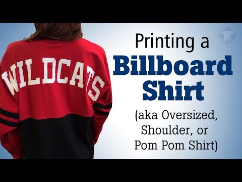 How to Print a Billboard Shirt
