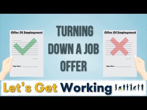Turning down a job offer