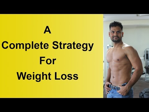 A COMPLETE STRATEGY FOR WEIGHT LOSS