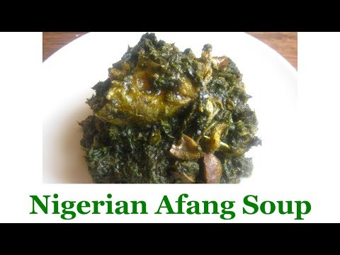 Nigerian Afang Soup | All Nigerian Recipes