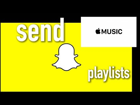 Share Apple Music Playlist To Snapchat Friend