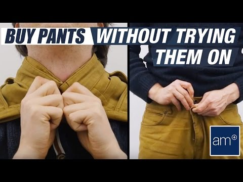 Hack: Buy Pants Without Trying Them On | Basics