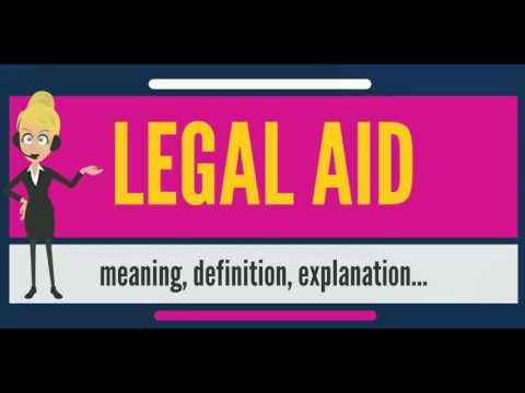What is LEGAL AID? What does LEGAL AID mean? LEGAL AID meaning, definition & explanation