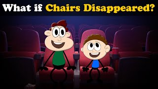 What if Chairs Disappeared? | #aumsum #kids #science #education #children
