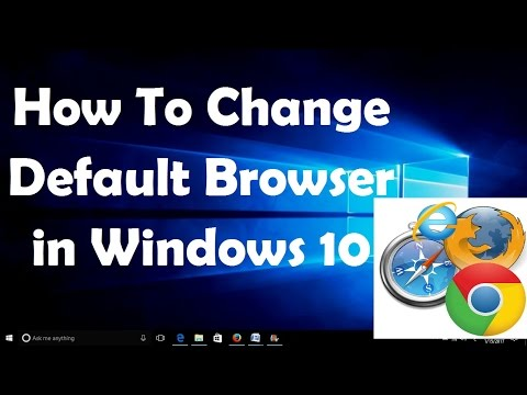 How To Change Default Browser in Windows 10 ?