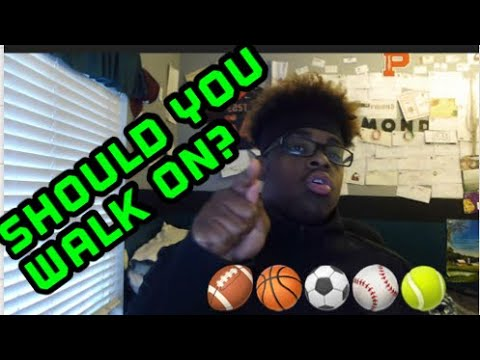 Should You Walk On A College Sports Team?