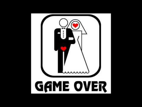 Game Over - When your marriage ends