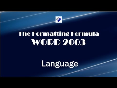 Word 2003   Language - Change Proofing Language