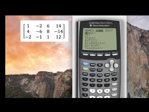 Solving an Augmented Matrix with the TI 84