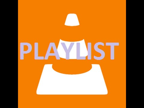 How to make a playlist using VLC