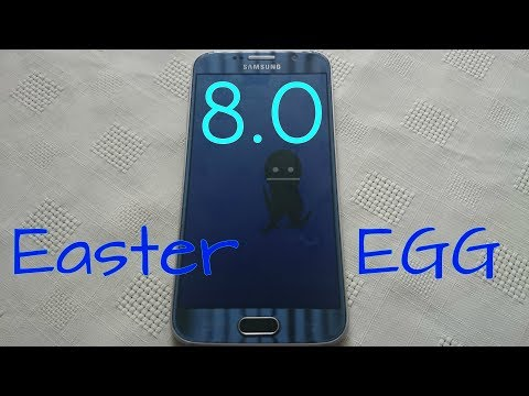 Galaxy S6 Android 8.0 Oreo EASTER EGG
