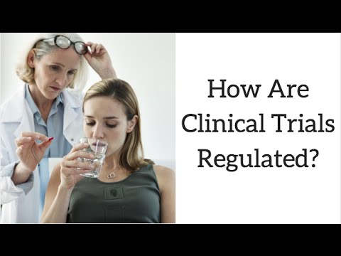 How Are Clinical Trials Regulated?