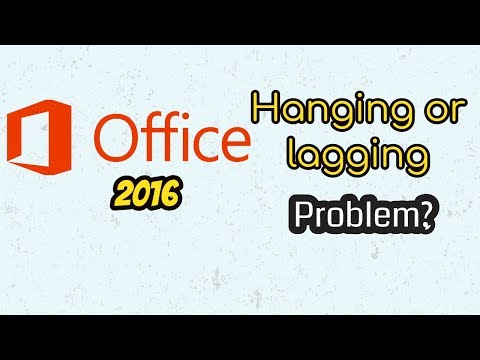 Microsoft Office 2016 Hanging. slow problem Lagging , Fixed hang lag