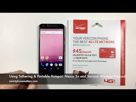 Using Tethering & Portable Hotspot: Nexus 5x and Verizon Wireless Prepaid