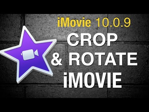 How to crop & Rotate video in iMovie 10 - 2015