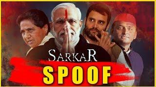 Sarkar 3 Trailer 2017 | ft. Narendra Modi, Akhilesh, Rahul | Bollywood Trailer Spoof 2017