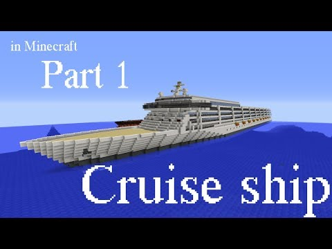 How to build a Cruise ship in Minecraft part 1