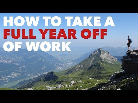 How to Take a Full Year Off of Work