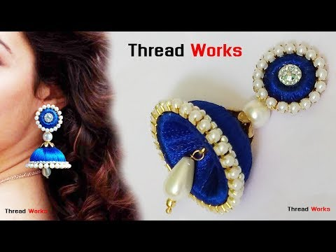 silk thread earrings making | silk thread jewellery making tutorial at home  jhumkas making Diy