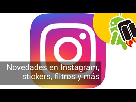 Novedades en Instagram, stickers, filtros y nuevas maneras de respuesta