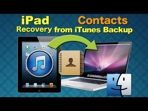 iPad Data Recovery for Mac: How to Recover iPad 5/4/3/2/1 Contacts from iTunes Backup on Mac