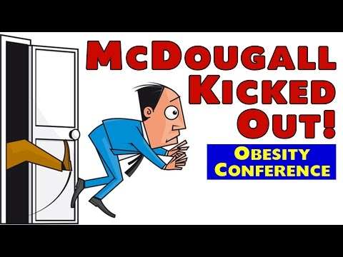 Dr. McDougall - You're Fired!