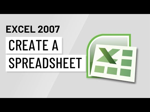 Excel 2007: Create a Spreadsheet