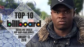Top 10 • US Bubbling Under Hip-Hop/R&B Songs • January 13, 2018 | Billboard-Charts