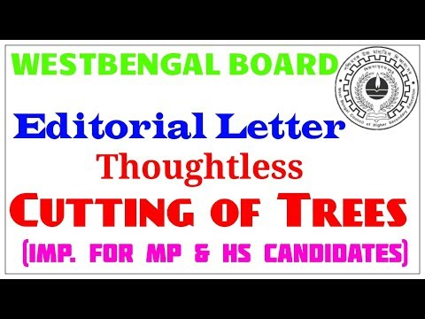 Editorial letter on thoughtless cutting of trees