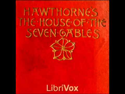 The House of the Seven Gables (FULL audiobook) - part (2 of 6)
