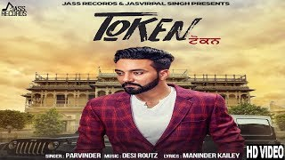 Token|FULL(HD)|Parvinder|New Punjabi Songs 2017|Latest Punjabi Songs 2017