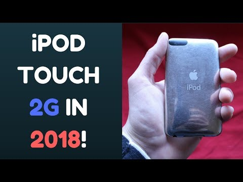 Can You Use A 10 Year Old iPod Touch Today? iPod Touch 2G in 2018!