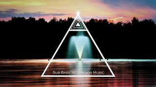 Sub Bass Healing Music, Soothing Music for Relaxation, Bass Meditation Music