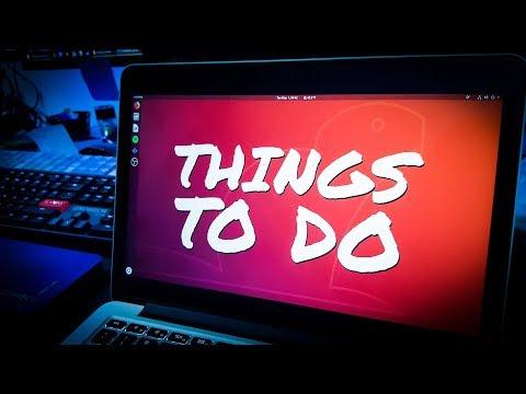 UBUNTU 18.04 LTS - TOP 8 Things to do After Installing Ubuntu Bionic Beaver - First Steps w/ Ubuntu