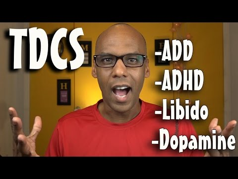 tDCS - ADD, ADHD, Libido & Dopamine