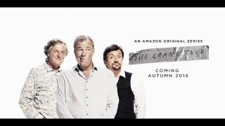 The Grand Tour S01E01 Preview (Jeremy Clarkson, Richard Hammond, James May New Amazon Prime Show)