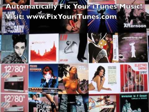 Automatically Fix Your iTunes Music - Fix Your iTunes Music Automatically Now!