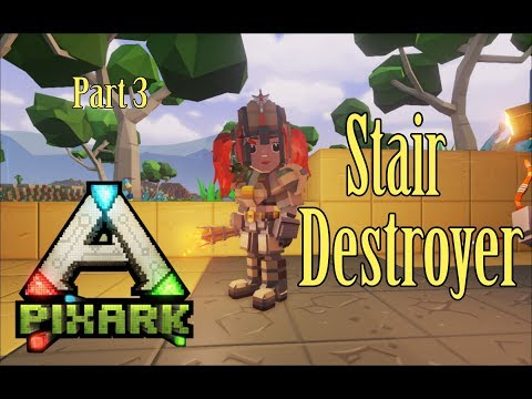 PixARK - Stair Destroyer, Raiding, Mining and Tribal Struggles [p3]