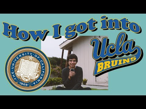 How I Got Into UCLA! (and other colleges)